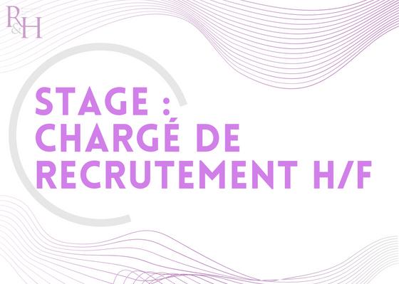 Stage : Chargé de recrutement H/F