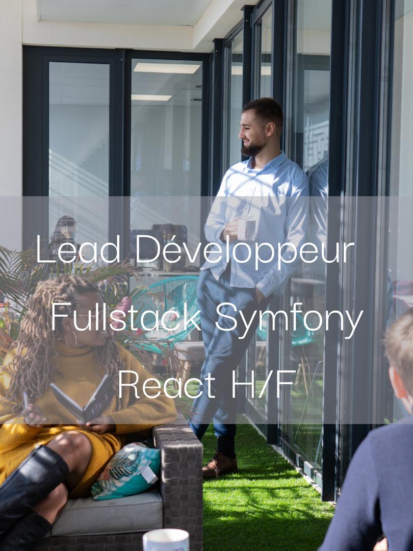 Lead Développeur Fullstack Symfony/React H/F