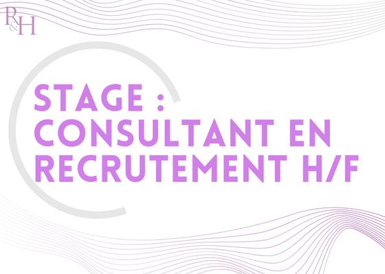 Stage : Consultant en recrutement H/F