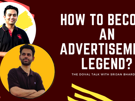How to become an Advertisement Legend?