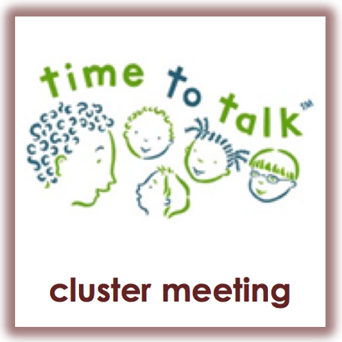 Time to Talk™ Cluster CPD Sessions