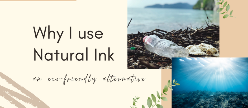 Why I Use Natural Ink