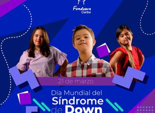 Comunicado Nro. 2 del 2020: Fundown Caribe conmemora el Día Mundial del Síndrome de Down