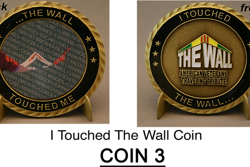 I TOUCHED THE WALL  CHALLENGE COIN