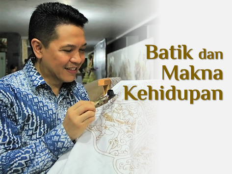 Batik dan Makna Kehidupan