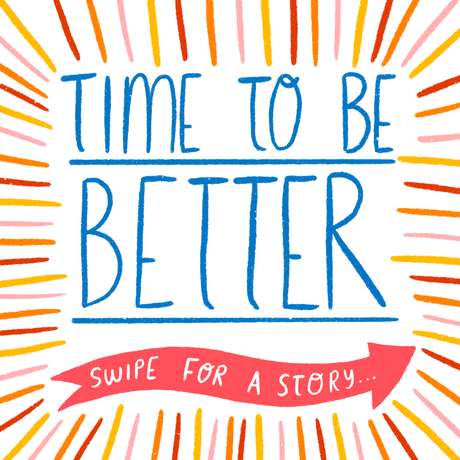 Time To Be Better