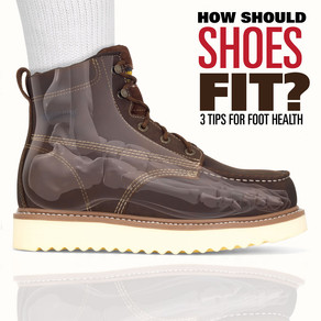 How Should Shoes Fit? 3 Tips for Foot Health