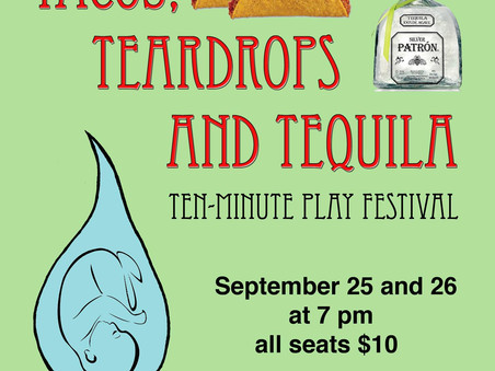 'Tacos, Teardrops, and Tequila' play festival debut