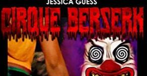 Book Review: 'Cirque Beserk'