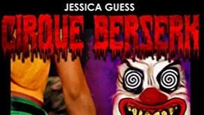 Book Review: 'Cirque Berserk'