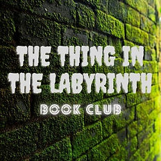 The Thing in the labyrinth (2).jpg