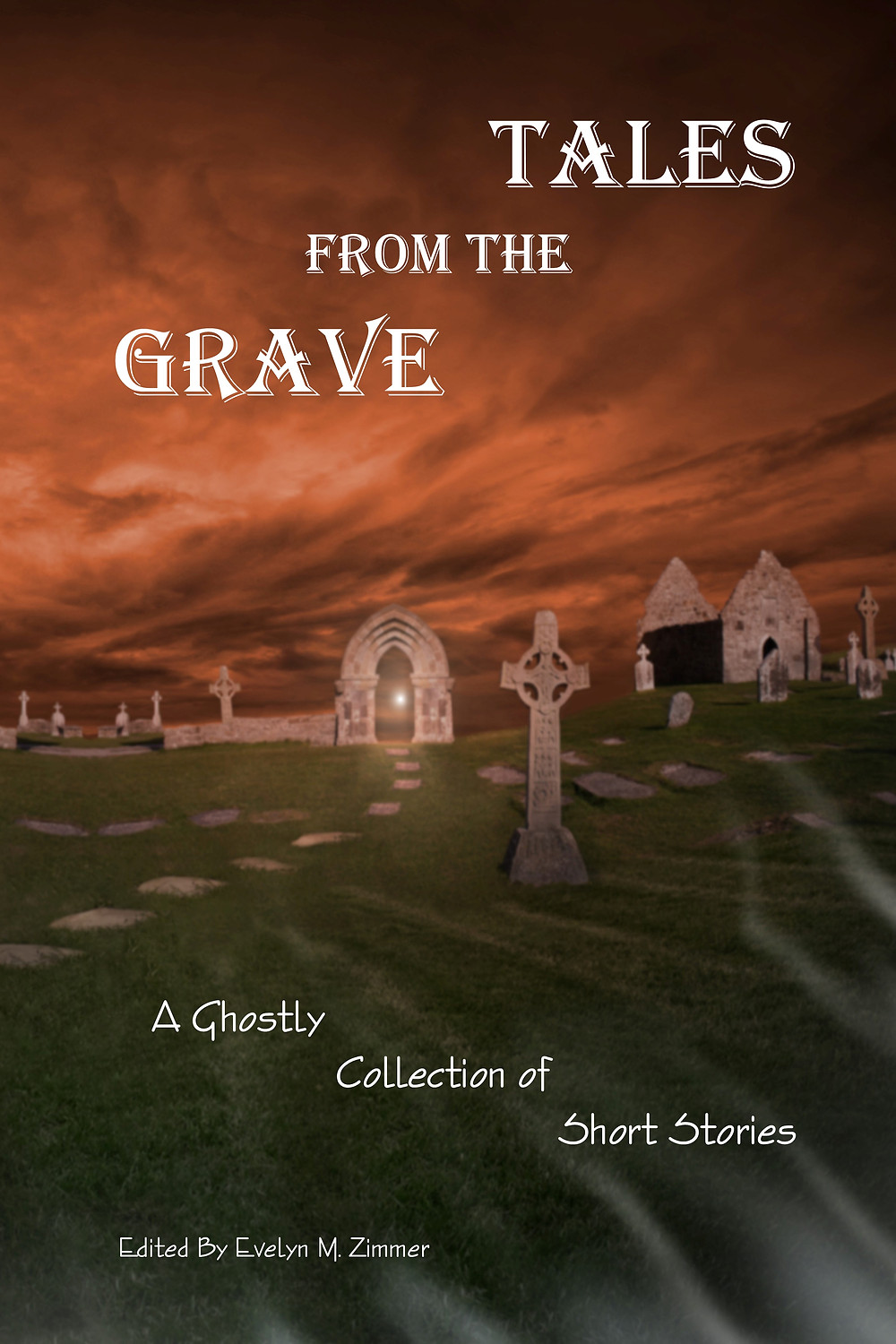 Tales From the Grave Zimbell House Publishing