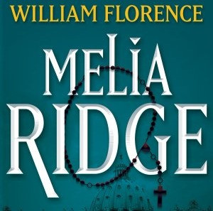 Book Review: 'Melia Ridge' by William Florence