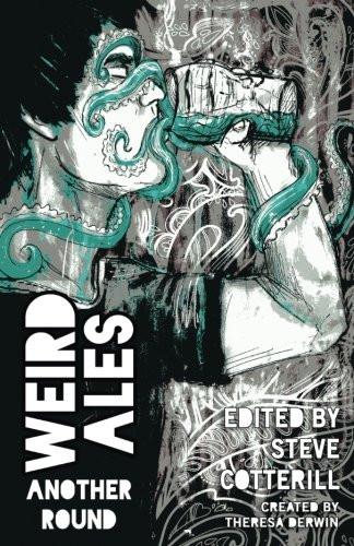 Weird Ales Volume 2: Another Round