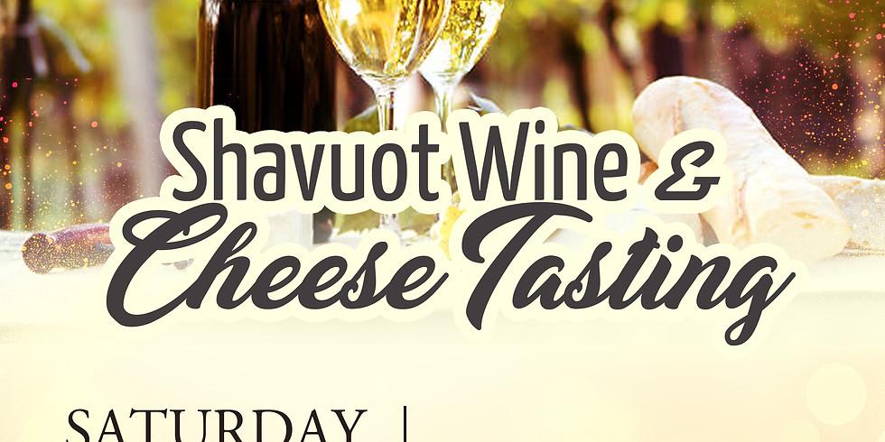 Shavuot Wine & Cheese Tasting