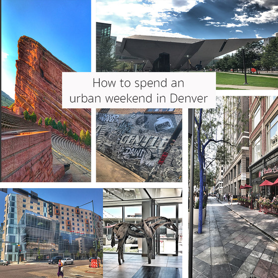 Travel :: How to have a fun urban weekend in Denver!
