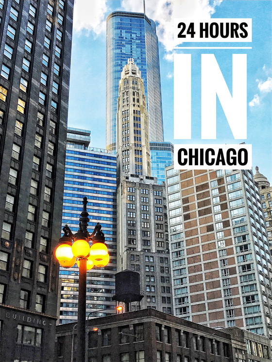 Travel :: How to do 24 hours in Chicago