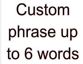 Custom 6 word vinyl bandana add on