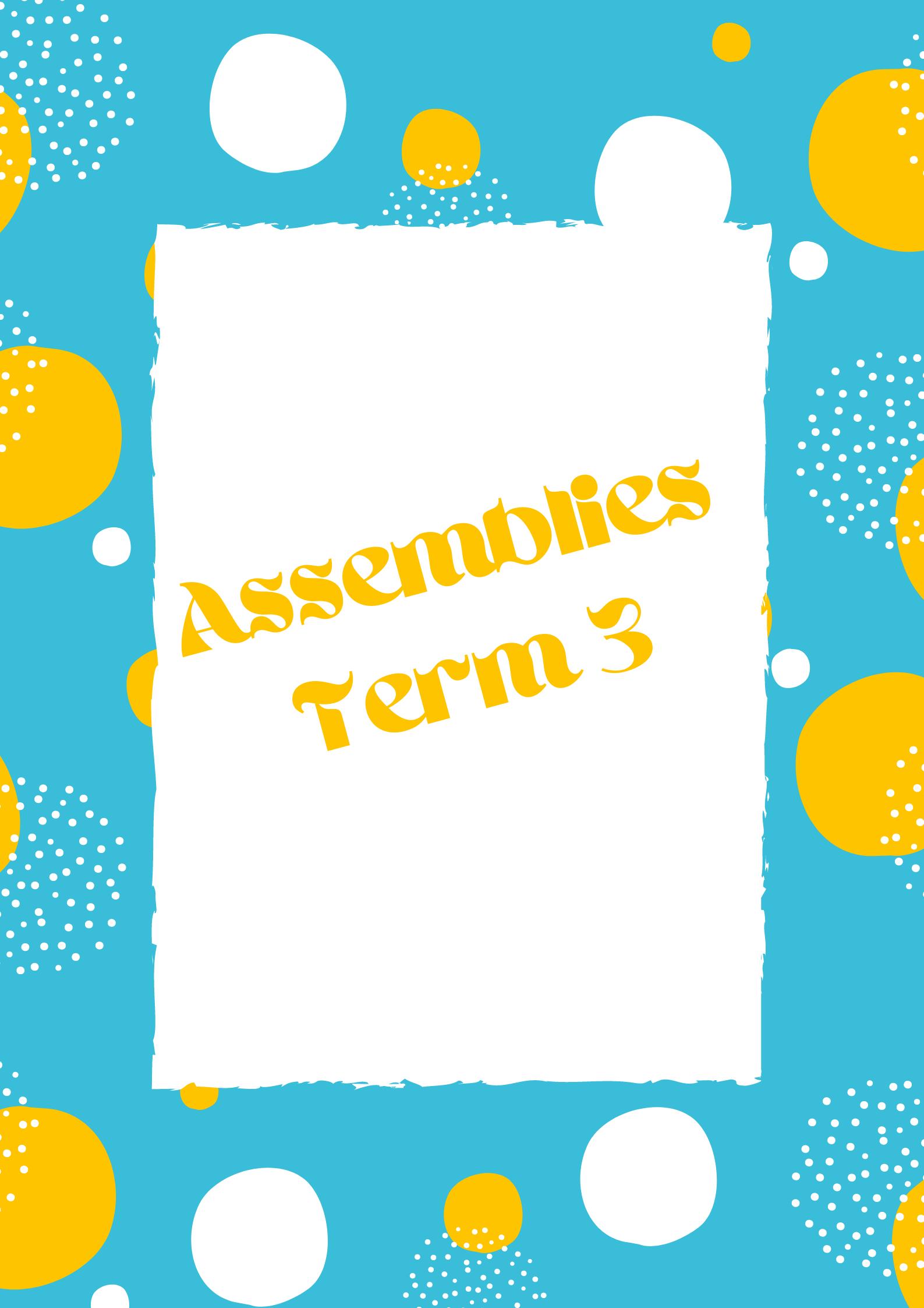 Assemblies -Term 3 (1)
