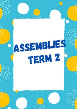 Assemblies - Term 1 (2)