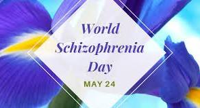 24 Mayıs Dünya Şizofreni Günü