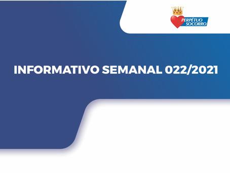 INFORMATIVO SEMANAL 022/2021