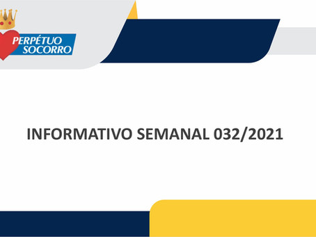 Informativo Semanal 032-2021