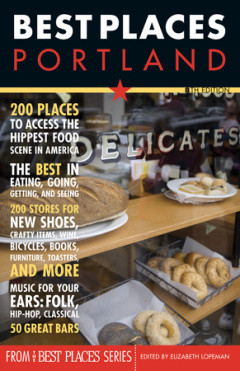 BEST PLACES PORTLAND, 8th EDITION