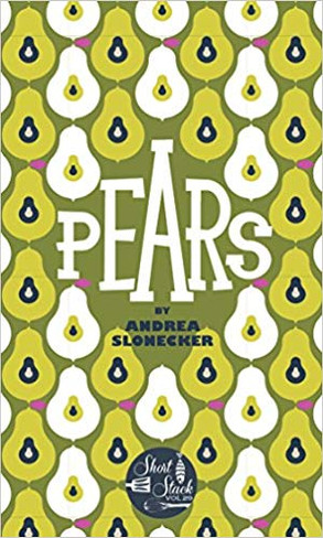 SHORT STACK EDITIONS, VOL. 29: PEARS