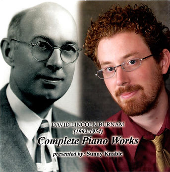 Sunny Knable David Lincoln Burnam Complete Piano Works