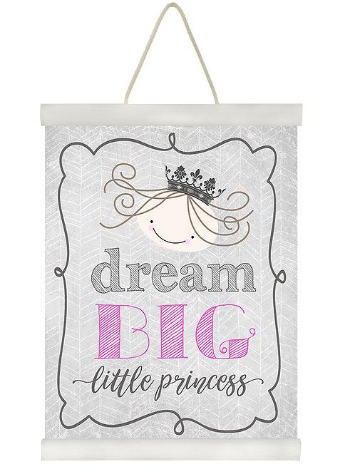 Dream Big Little Princess
