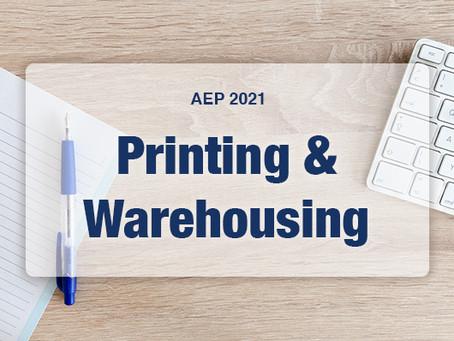 AEP 2021: Printing & Warehousing