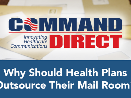 Why Should Health Plans Outsource Their Mail Room?