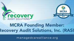 Recovery Audit Solutions, Inc. (RASI) is pleased to announce it is a founding member of the MCRA