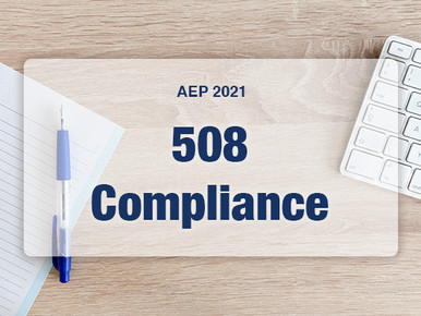 AEP 2021: 508 Compliance