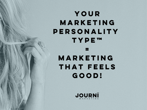 Your Marketing Personality Type™ = Marketing that feels good!