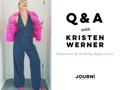 Q&A with Kristen Werner - Brand Specialist