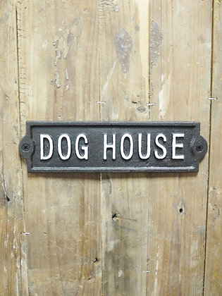 'Dog house' Sign