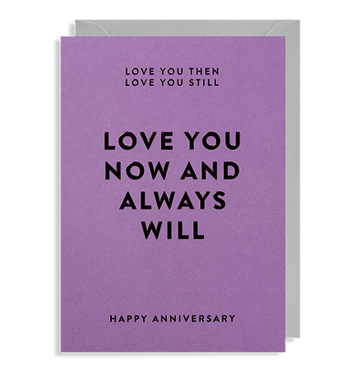 Love You Then, Love You Still Card