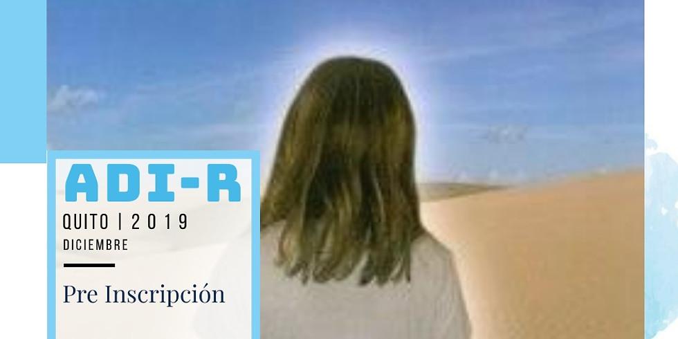 Certificación ADI-R Quito diciembre 2019