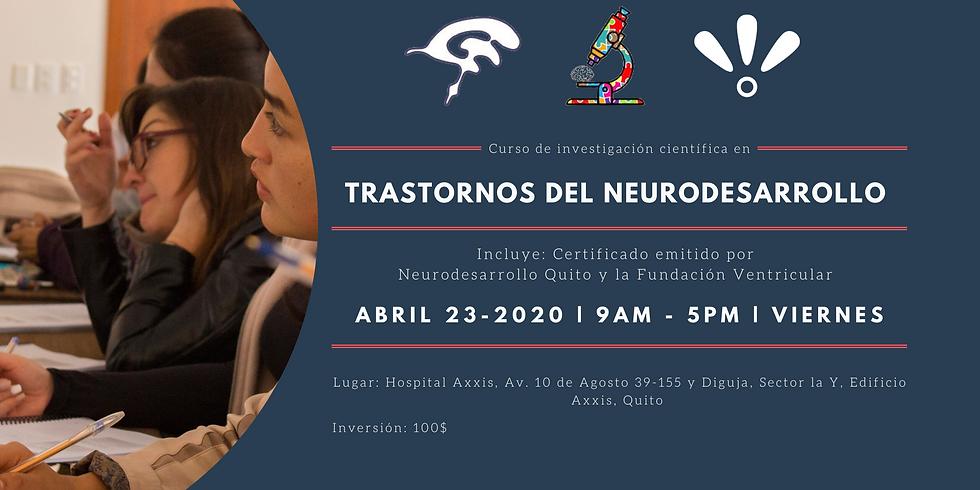 Curso de investigación científica en Trastornos del Neurodesarrollo
