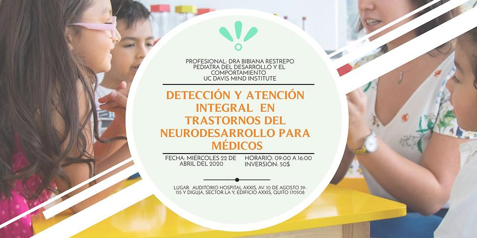 Detección y atención integral en trastornos del neurodesarrollo para médicos