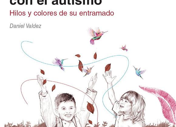 Contextos amigables con el autismo. Hilos y colores de su entramado
