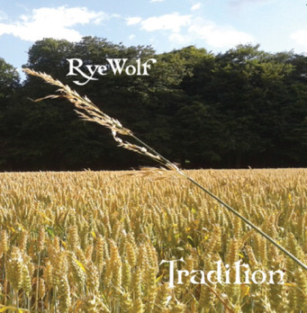 Tradition - RyeWolf (2015)