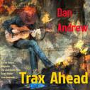 Trax Ahead - Dan Andrew (Dec 2018)