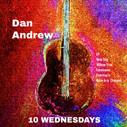 10 Wednesdays - Dan Andrew (Oct 2018)