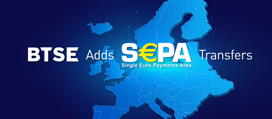 BTSE Exchange Now Accepts SEPA Deposits