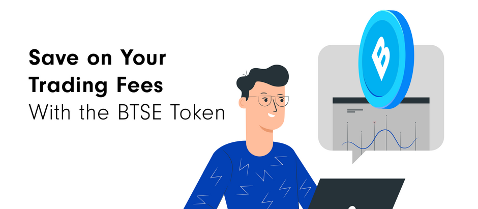 How BTSE Token Can Save You Money on Trading Fees