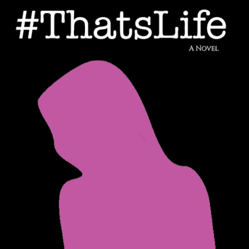 #ThatsLife - Aftermath