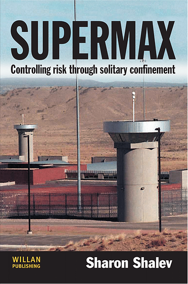 Supermax Prisons Solitary Confinement